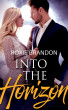 Into the Horizon by Roxie Brandon