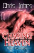 Chasing Heaven by Chris Johns