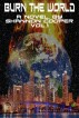 Burn the World, a novel (Volume I) by Shannon Cooper