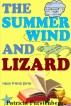 The Summer Wind and Lizard, Happy Friends Series by Patricia Furstenberg