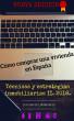 Cómo comprar una vivienda en España. Técnicas y estrategias inmobiliarias II 2018. Comprar barato y de manera segura. by Juan Miguel Dominguez