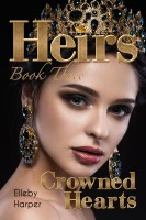 Heirs Book Three: Crowned Hearts