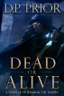 Dead or Alive by D.P. Prior