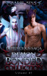 Demencious Saga: Demon Bonded Collection Volume 1 by Sadie Sins