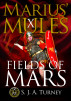 Marius' Mules X: Fields of Mars by S.J.A. Turney