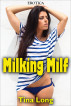 Erotica: Milking Milf by Tina Long