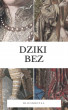 Dziki bez by Blood Royal