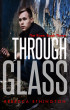Through Glass: The Rose by Rebecca Ethington