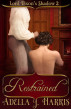 Restrained by Adella J Harris