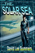 The Solar Sea by David Lee Summers