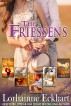 The Friessens (Books 1 - 5, Box Set) by Lorhainne Eckhart