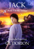 Jack Book 3 in the Trilogy - Friends Forever by Gary Dorion