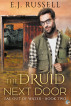 The Druid Next Door by E.J. Russell