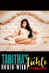Tabitha's Tickle: The Expanded Edition by Robin Wilde