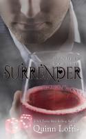Quinn Loftis - Surrender, Book 3 Elfin Series