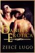 Daniel's Erotica by Zeecé Lugo