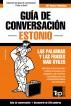 Guía de Conversación Español-Estonio y mini diccionario de 250 palabras by Andrey Taranov