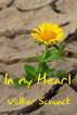 In My Heart by Volker Schunck