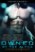 Owned by the Alpha by Sam Crescent, Doris O'Connor, Rose Wulf, Stacey Espino, Lily Harlem, Maia Dylan, Michelle Graham, Elyzabeth M. VaLey, Wren Michaels, Beth D. Carter, Elena Kincaid, & Roberta Winchester