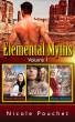 Elemental Myths, Volume 1 by Nicole Pouchet