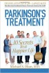 Parkinson's Treatment: 10 Secrets to a Happier Life: Persion Edition by Michael S. Okun M.D.