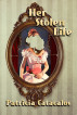 Her Stolen Life (The Zane Brothers Detective Series Book 4) by Patricia Catacalos