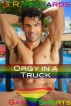 Orgy in a Truck by G.R. Richards