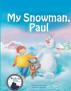 My Snowman, Paul by Yossi Lapid
