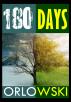 180 Days by Steven Orlowski