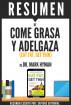 Come Grasa y Adelgaza (Eat Fat, Get Thin): Resumen del libro de Dr. Mark Hyman by Sapiens Editorial