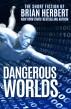 Dangerous Worlds by Brian Herbert