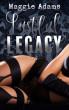 Lustful Legacy by Maggie Adams