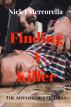 Finding A Killer by Nick J Mercorella