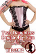 Two Daughters Double the Fun (Daddy's Mind-Controlled Daughters 2) by Reed James