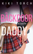 My Backdoor is Just For My Step-Daddy by Kiki Torch