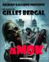 Amok by Gilles Bergal