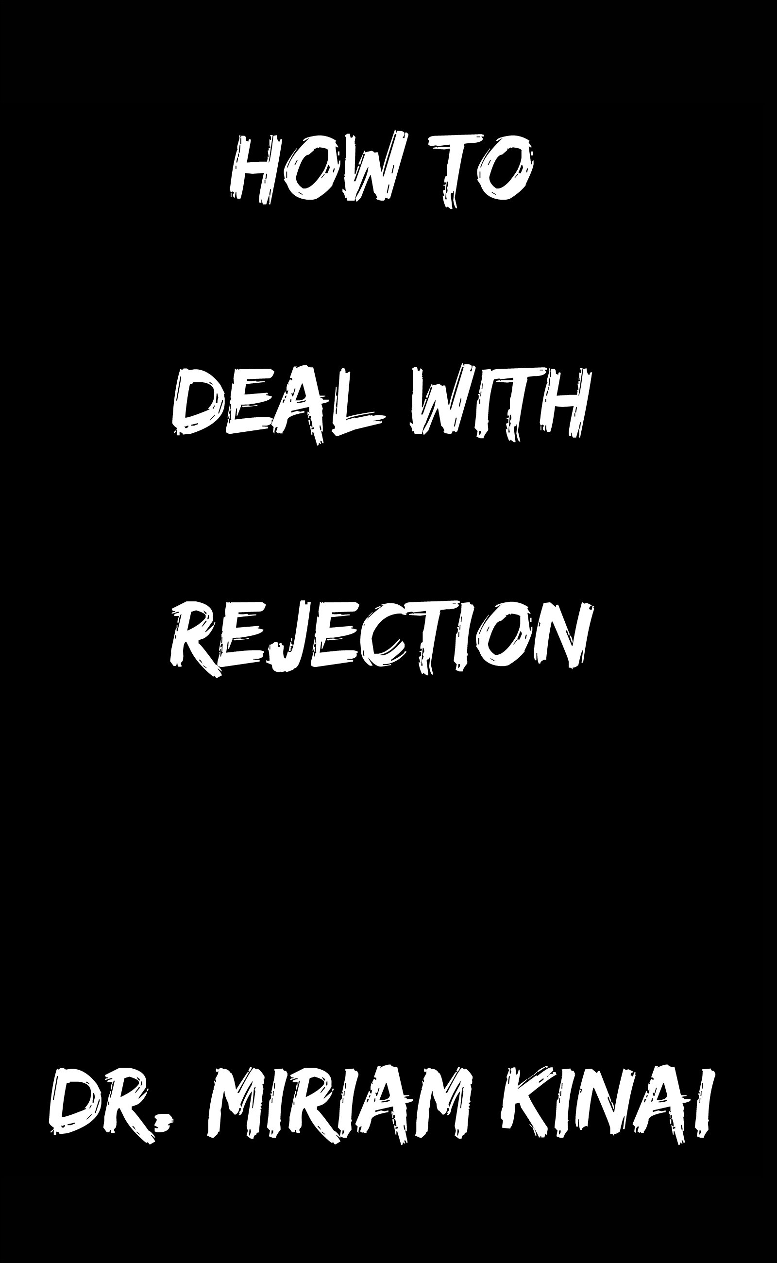hookup how to deal with rejection