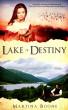 Lake of Destiny: A Celtic Legends Novel by Martina Boone