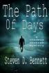 The Path of Days by Steven D. Bennett