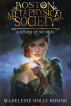 Boston Metaphysical Society: A Storm of Secrets by M. Holly-Rosing