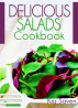 The Delicious Salads Cookbook by Kris Saven