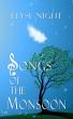 Songs of the Monsoon by Elyse Night