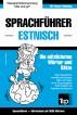 Sprachführer Deutsch-Estnisch und thematischer Wortschatz mit 3000 Wörtern by Andrey Taranov