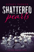 Shattered Pearls by Sidney Parker