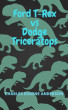 Ford T-rex vs Dodge Triceratops by Charles Eugene Anderson