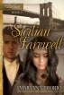 A Sicilian Farewell - Book 2 of The Italian Chronicles Trilogy by MaryAnn Diorio, PhD, MFA