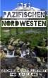 Der Pazifischen Nordwesten by Lisa E. Jobe