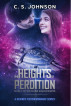 The Heights of Perdition (Book 1 of the Divine Space Pirates) by C. S. Johnson