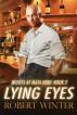 Lying Eyes by Robert Winter