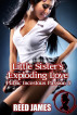 Little Sister's Exploding Love (Public Incestuous Passion 5) by Reed James